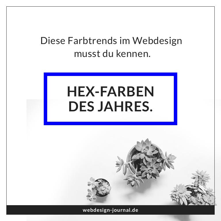 Die Hex-Farben des Jahres. Diese Farbtrends im Webdesign musst du ...
