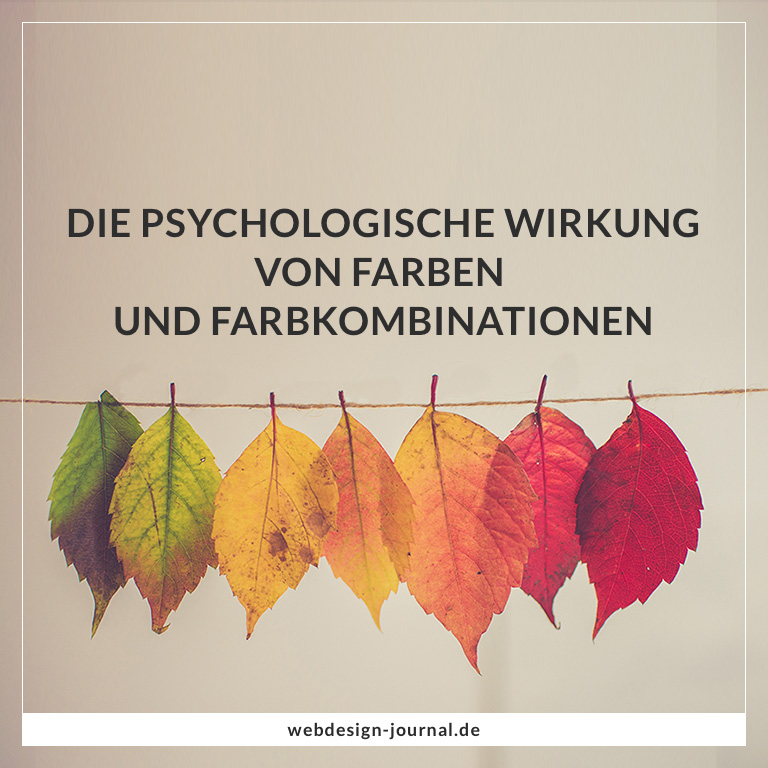 Fakten über Die Psychologische Wirkung Von Farben U0026 Farbkombinationen    Webdesign Journal