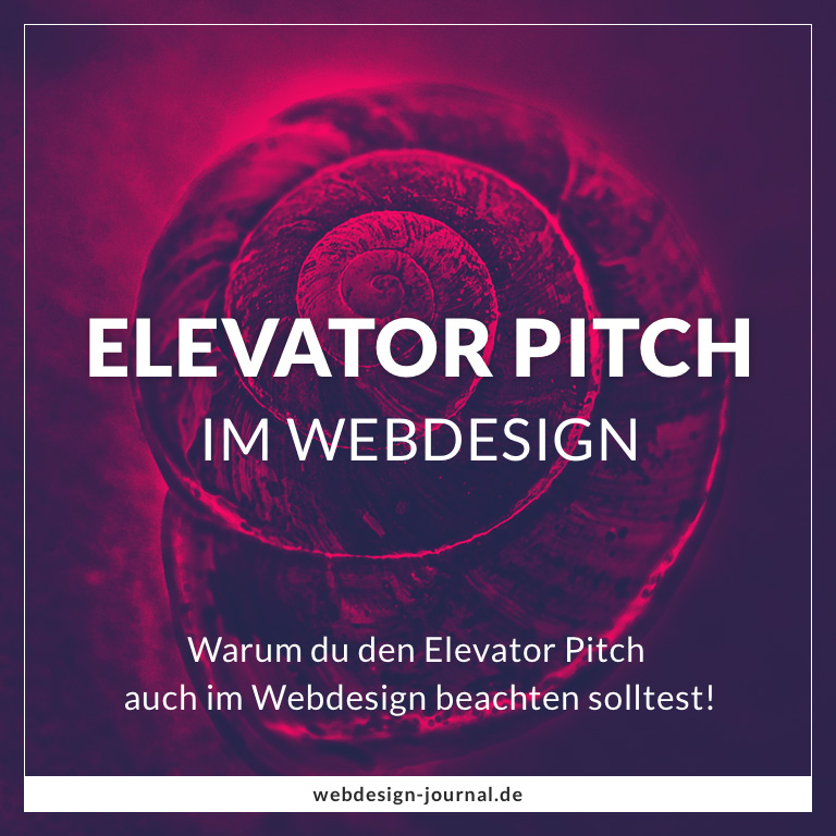 Der Elevator Pitch im Webdesign. - Webdesign Journal