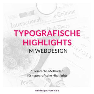10 einfache Methoden für typografische Highlights