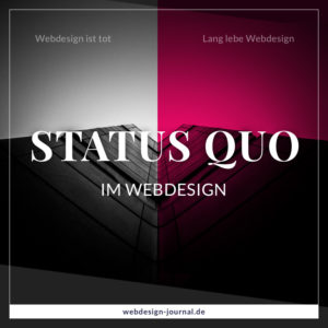 Der Status quo im Webdesign
