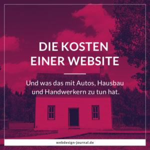 Die Kosten einer Website – Und was das mit Autos, Hausbau und Handwerkern zu tun hat.