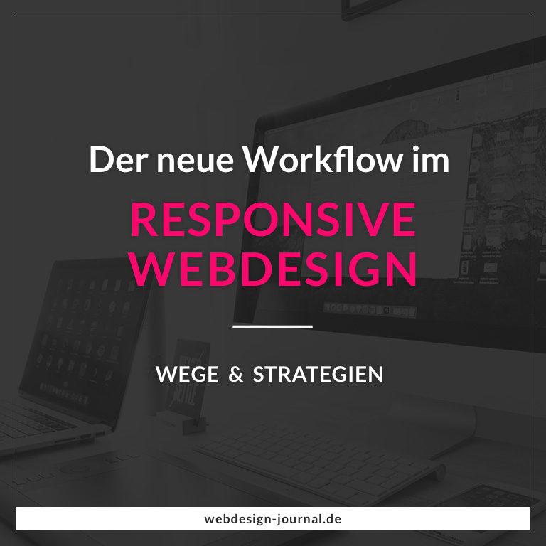 Der Workflow im Responsive Webdesign