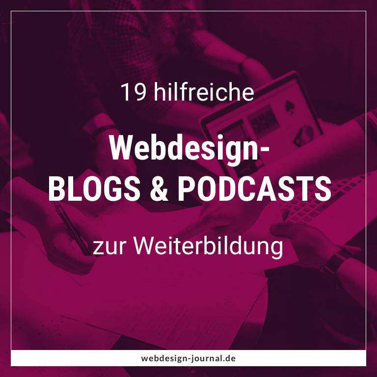 19 Hilfreiche Webdesign Blogs U0026  Podcasts Zur Weiterbildung   Webdesign  Journal