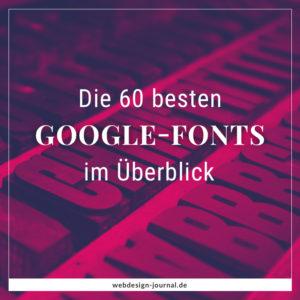 Die 60 besten Google-Fonts im Überblick