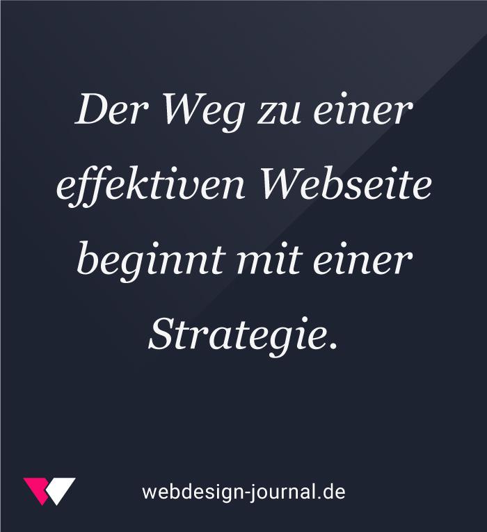 Weg zu einer effektiven Webseite beginnt mit einer Strategie.