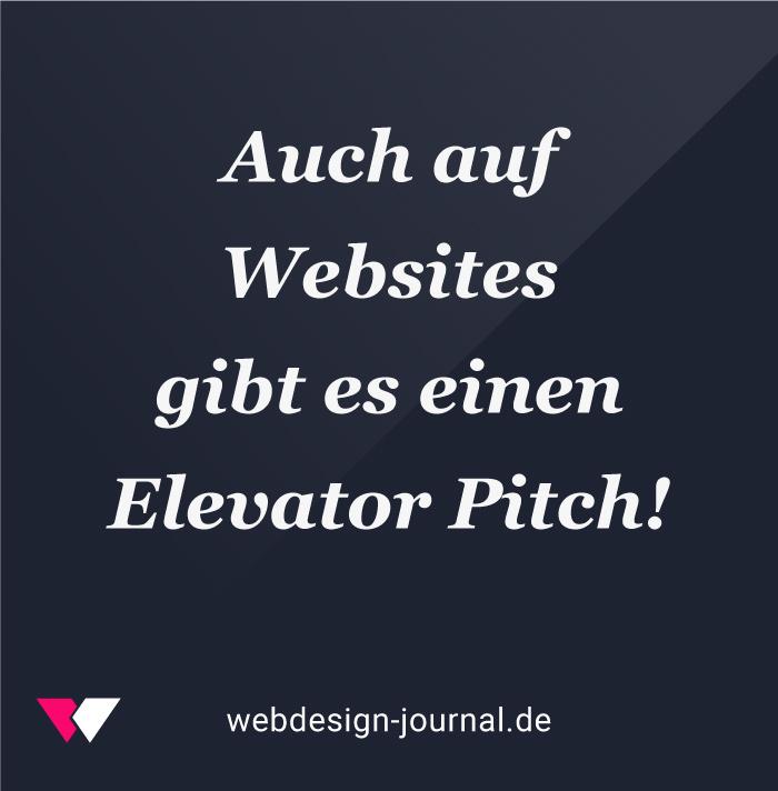 Auch auf Webseiten gibt es einen Elevator Pitch!