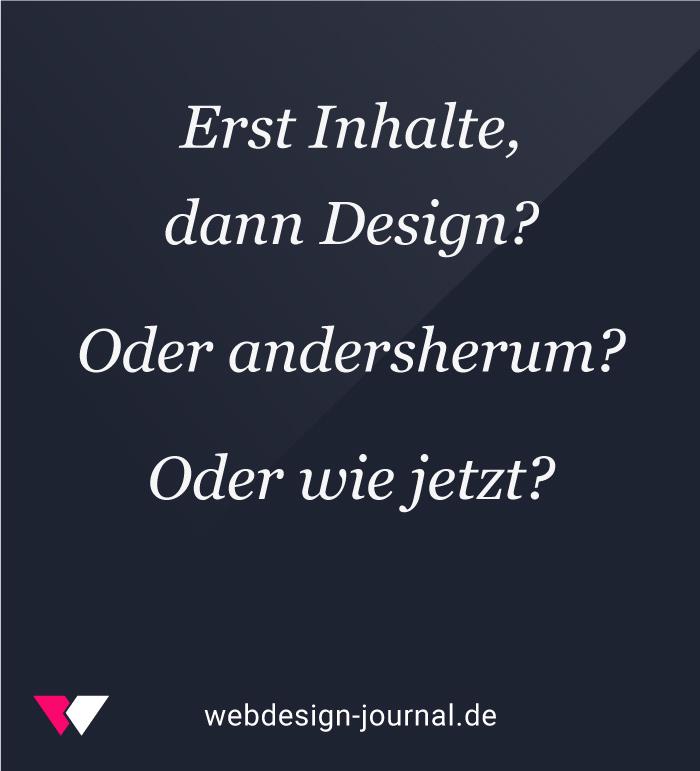 Inhalte und Design – Was kommt zuerst im Webdesign