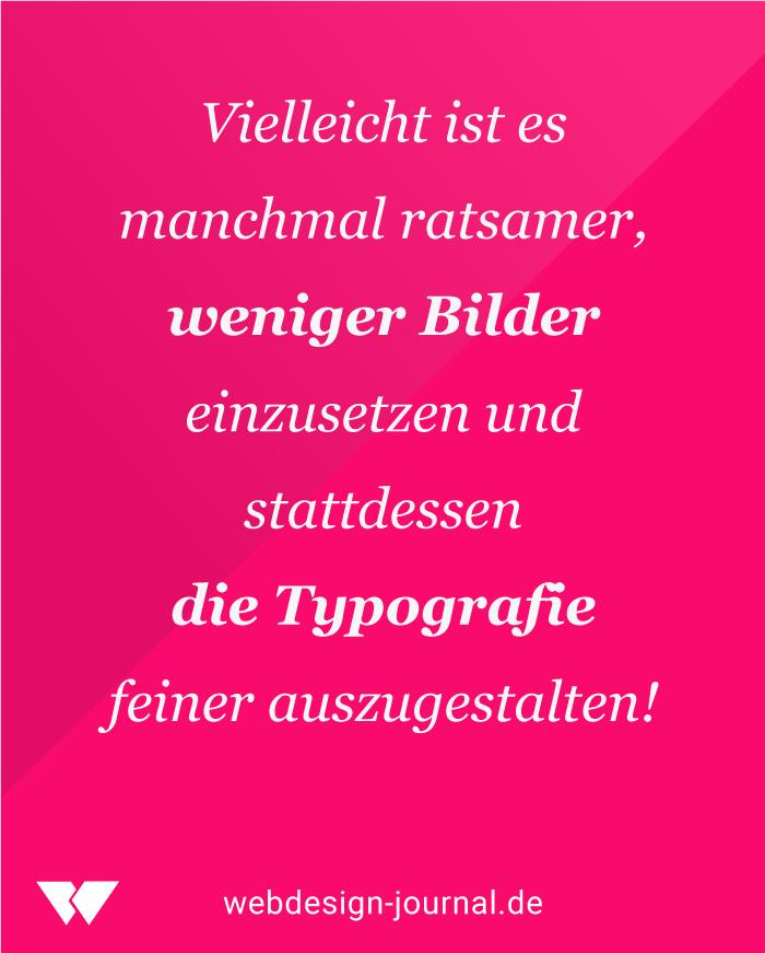 Im Webdesign Bilde rund Typografie optimieren.