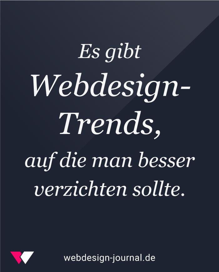 7 Webdesign-Trends, auf die Du besser verzichten solltest 1