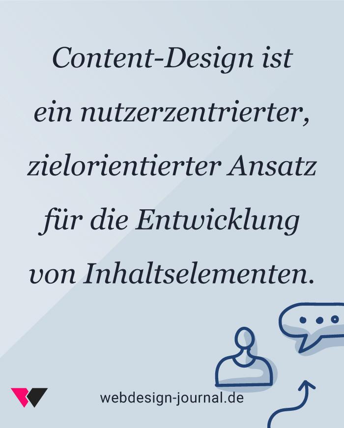 Content-Design ist ein nutzerzentrierter, zielorientierter Ansatz für die Entwicklung von Inhaltselementen.