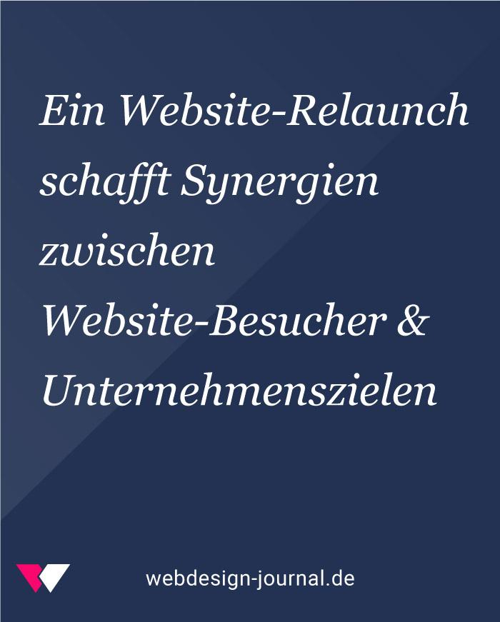 Ein Website-Relaunch schafft Synergien zwischen Website-Besucher & Unternehmenszielen