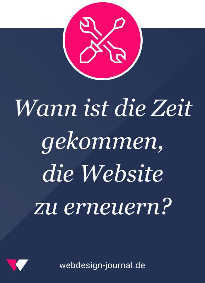 Wann ist die Zeit gekommen, die Website zu erneuern?